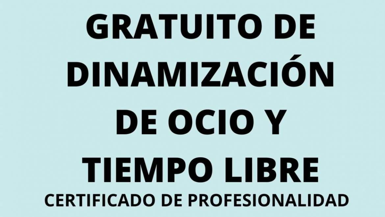 PRÓXIMAMENTE: CURSO GRATUITO DE DINAMIZACIÓN DE OCIO Y TIEMPO LIBRE
